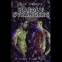 Hardly Strangers: a Chase Evans novel (English Edition)