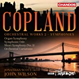 Copland: Orchestral Works, Vol. 2 (Symphonies)