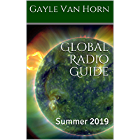 Global Radio Guide: Summer 2019 (English Edition)