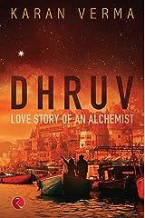 DHRUV: Love Story of an Alchemist Paperback