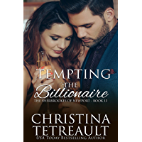 Tempting The Billionaire (The Sherbrookes of Newport Book 13)