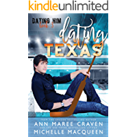 Dating Texas: A Sweet M/M Romance (Dating Him Book 3) book cover