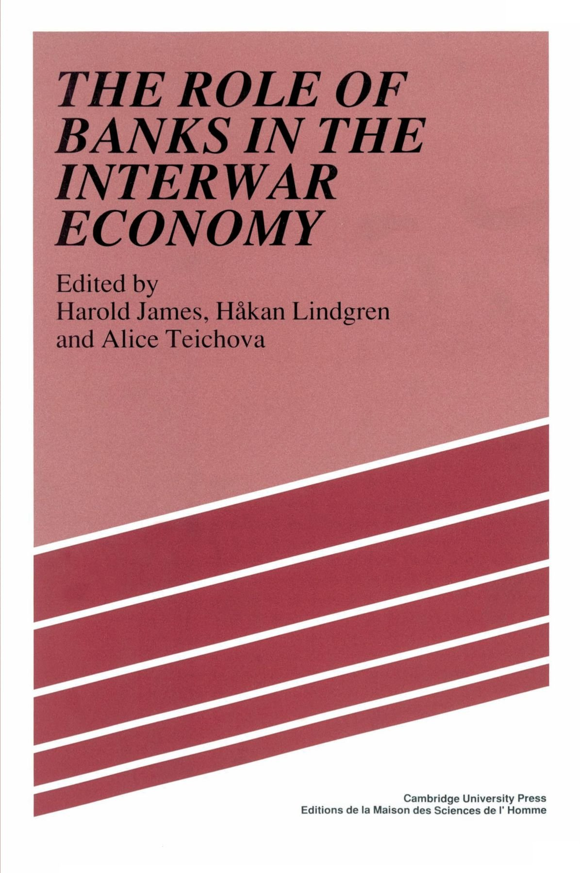 Read Online The Role of Banks in the Interwar Economy PDF