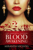 Immortal Sleepers: Blood Awakening