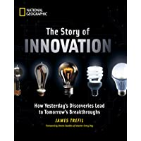 The Story of Innovation: How Yesterday's Discoveries Lead to Tomorrow's Breakthroughs