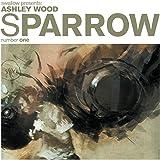 Sparrow Volume 1 Ashley Wood