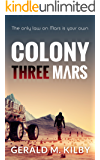 Colony Three Mars (Colony Mars Book 3)
