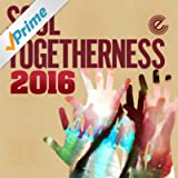 Soul Togetherness 2016 (Deluxe Version) [Explicit]