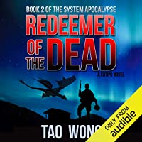 Redeemer of the Dead: A LitRPG Apocalypse: The System Apocalypse, Book 2