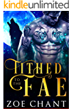 Tithed to the Fae (Fae Mates Book 1)