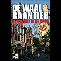 Een schot in de roos (De Waal & Baantjer Book 4)