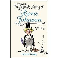 The Secret Diary of Boris Johnson Aged 13¼