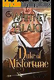 Duke of Misfortune (Dukes of Destiny Book 4)