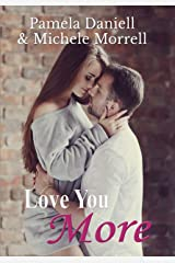 Love You More Kindle Edition