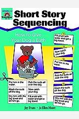 Short Story Sequencing, Grades 1-2 - Teacher Reproducibles Print Paperback