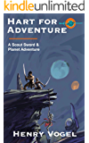 Hart for Adventure: A Sword & Planet Scout Adventure (Scout series Book 6)
