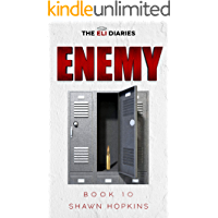 Enemy (The Eli Diaries Book 10)