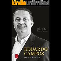 Eduardo Campos: Um perfil (1965 - 2014)