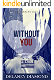 Without You (Quicksand Book 2)