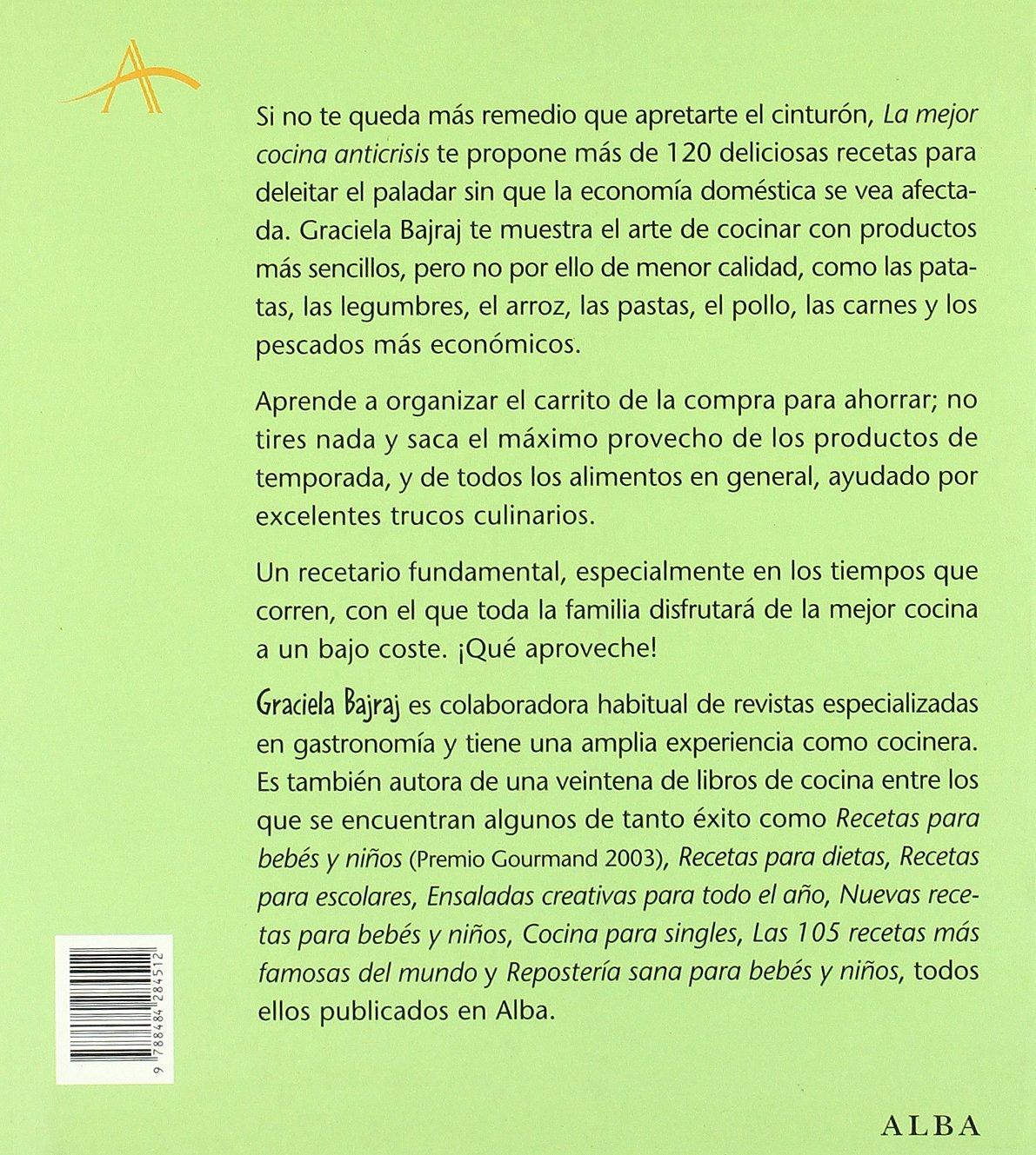 La Mejor Cocina Anticrisis: GRACIELA BAJRAJ: 9788484284512: Amazon.com: Books