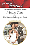 The Spaniard's Pregnant Bride (Heirs Before Vows)