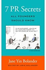 7 PR Secrets All Founders Should Know Kindle Edition