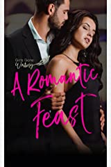 A Romantic Feast: A Short Story Collection Kindle Edition
