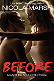 Before (new adult) (Bombshells Series)