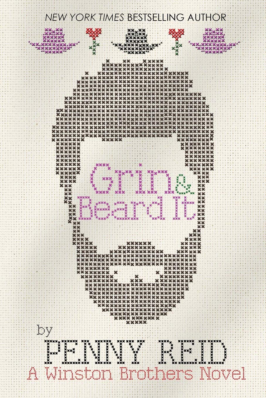 Grin and Beard It (Winston Brothers): Reid, Penny: 9781635764871:  Amazon.com: Books