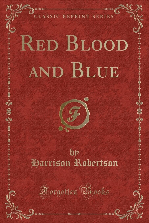 Red Blood and Blue (Classic Reprint) pdf epub