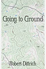 Going to Ground Kindle Edition