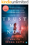 Trust Me Not