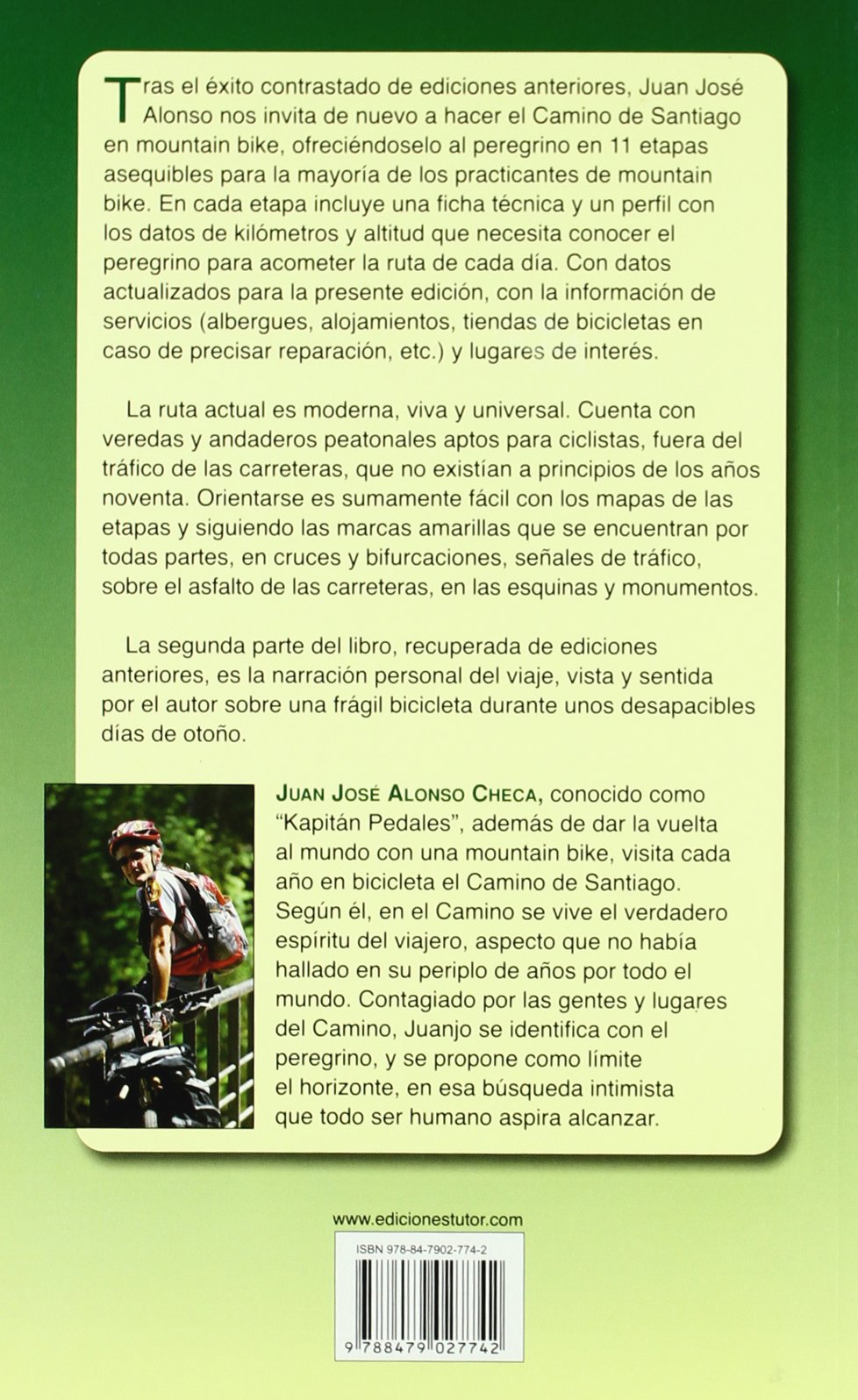 El camino de Santiago en mountain bike / St. James Way in Mountain Bike (Spanish Edition): Juanjo Alonso: 9788479027742: Amazon.com: Books