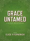 Grace Untamed: A 60-Day Devotional