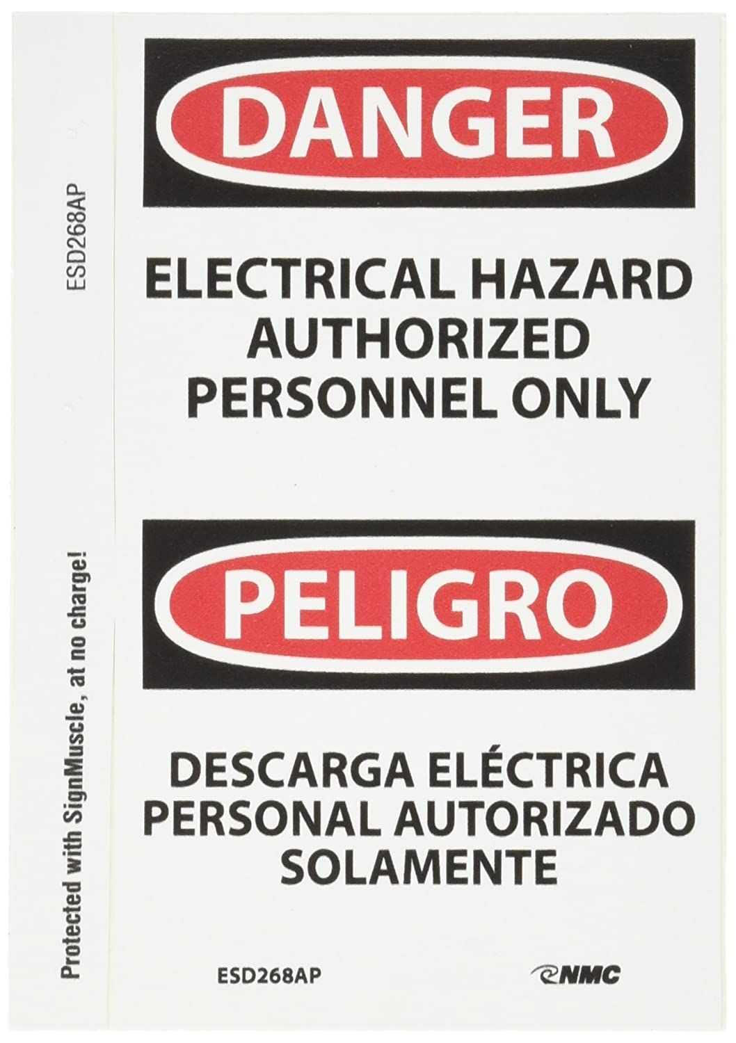 NMC ESD268AP Bilingual OSHA Sign Legend DANGER Black//Red on White ELECTRICAL HAZARD AUTHORIZED PERSONNEL ONLY 3 Length x 5 Height ELECTRICAL HAZARD AUTHORIZED PERSONNEL ONLY Legend DANGER Pressure Sensitive Vinyl Pack of 5
