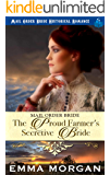 Mail Order Bride: The Proud Farmer's Secretive Bride