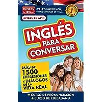Inglés en 100 días - Inglés para conversar / English in 100 Days: Conversational English (Spanish Edition)
