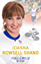 Joanna Rowsell Shand: Full Circle - My Autobiography