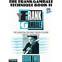 Frank Gambale Technique, Bk 2: The Essential Soloing Theory Course for All Guitarists, Book & Online Audio