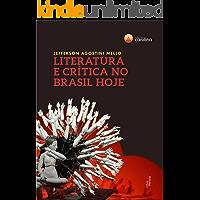 Literatura e crítica no Brasil hoje