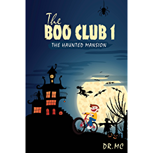 THE BOO CLUB BOOK 1: THE HAUNTED MANSION