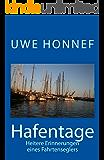 Hafentage: Heitere Erinnerungen eines Fahrtenseglers