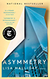 Asymmetry: A Novel (English Edition)