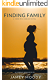 Finding Family (Your Way Series Book 2)