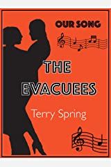 The Evacuees: Our Song Kindle Edition