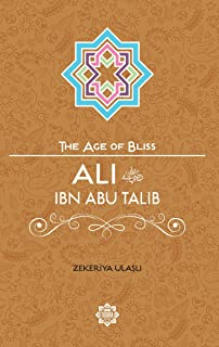Abu bakr as siddiq the age of bliss ruhi demirel 9781597843713 ali ibn abi talib the age of bliss fandeluxe Image collections