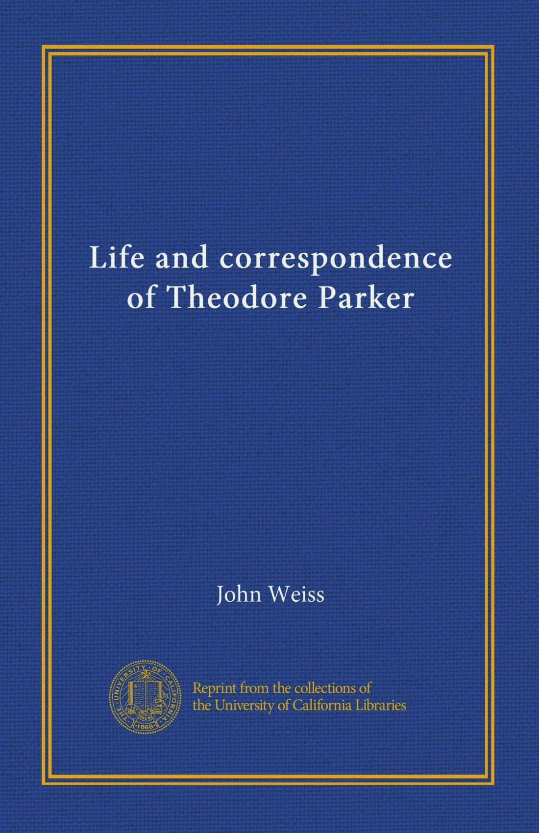 Life and correspondence of Theodore Parker pdf epub