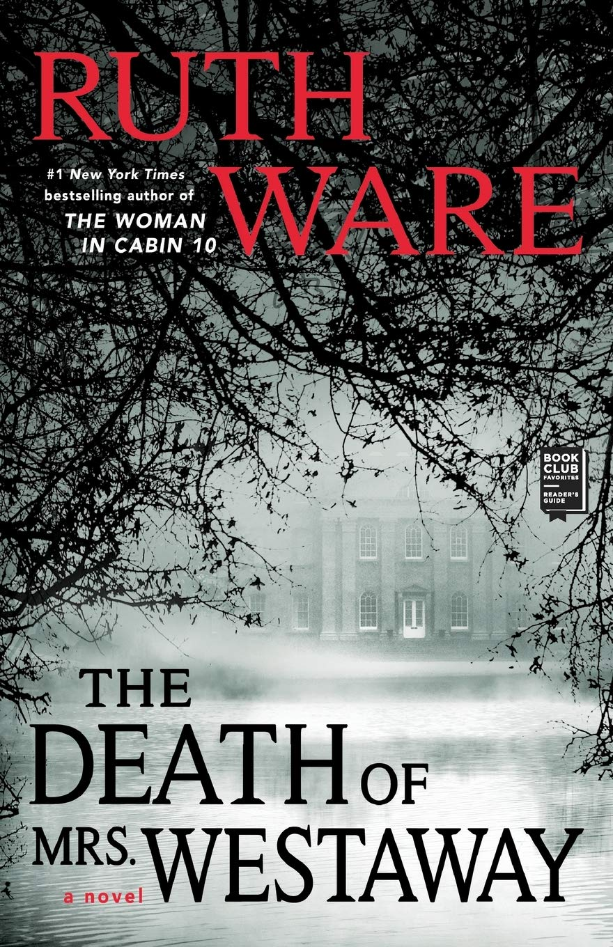 The Death of Mrs. Westaway: Ware, Ruth: 9781501156250: Amazon.com: Books
