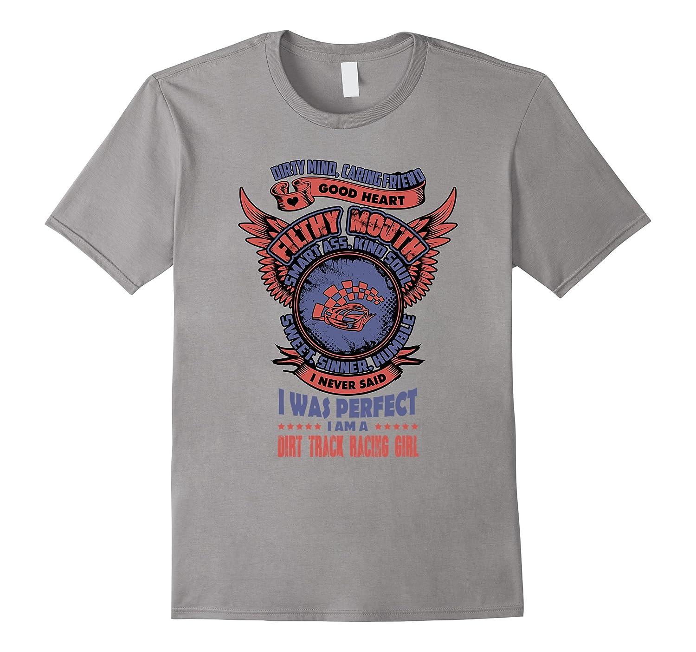 I am a Dirt Track Racing girl T-Shirt