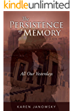 The Persistence of Memory Book 2: All Our Yesterdays